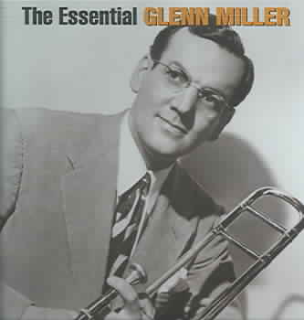 ESSENTIAL GLENN MILLER BY MILLER,GLENN (CD)