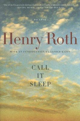 Call It Sleep By Kazin, Alfred/ Wirth-Nesher, Hana/ Wirth-Nesher, Hana (AFT)